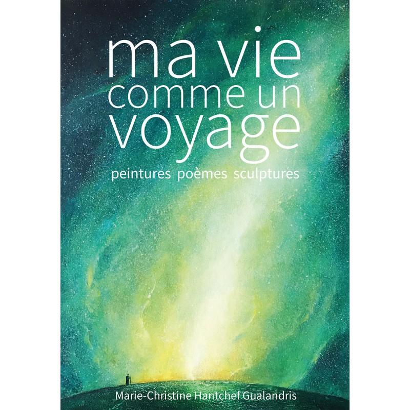 Ma Vie comme un Voyage